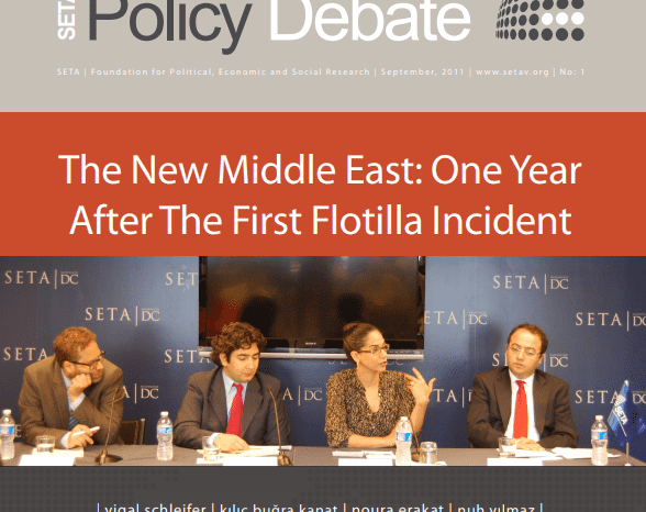 The New Middle East: One Year After the First Flotilla