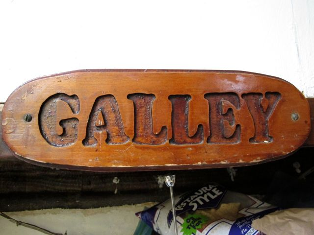 "Idle Queen's ""Galley"" sign"