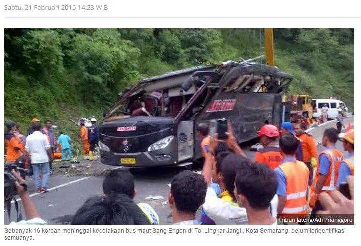 kecelakaan Bus Sang Engon di Semarang hari sabtu tanggal 21 Pebruari 2015