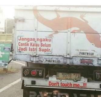 kumpulan tulisan lucu di pantat truk Pantura dan Indonesia tahun 2016~15
