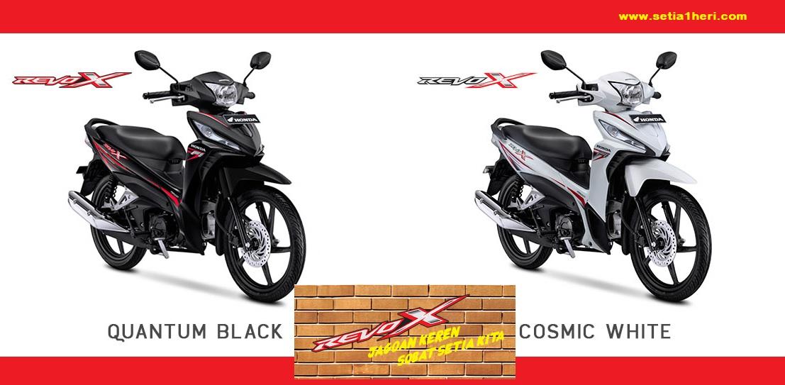 Tampilan Warna Baru New Honda Revo X Dan Honda Revo Fit Tahun 2017 Setia1heri Com