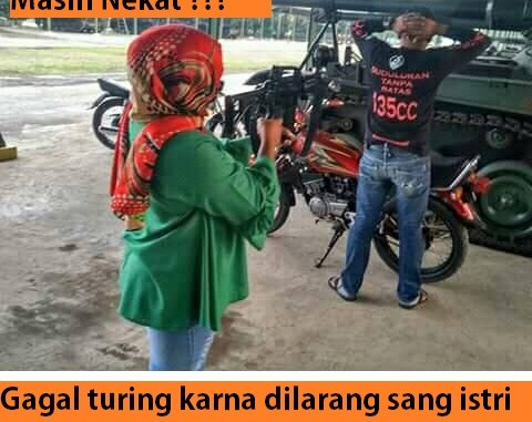 Gagal turing karna dilarang sang istri