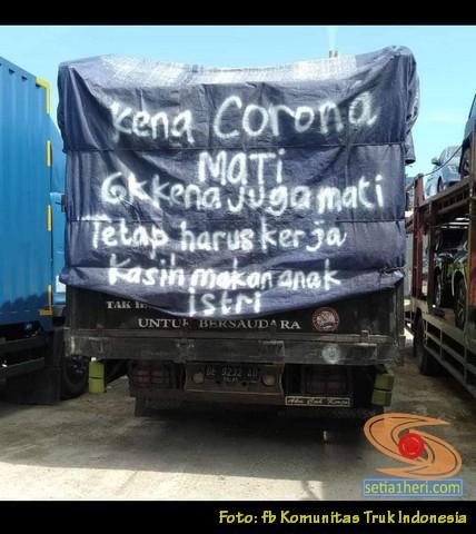 Tulisan bokong truk nuruti corona, anak bojo ora mangan (1)