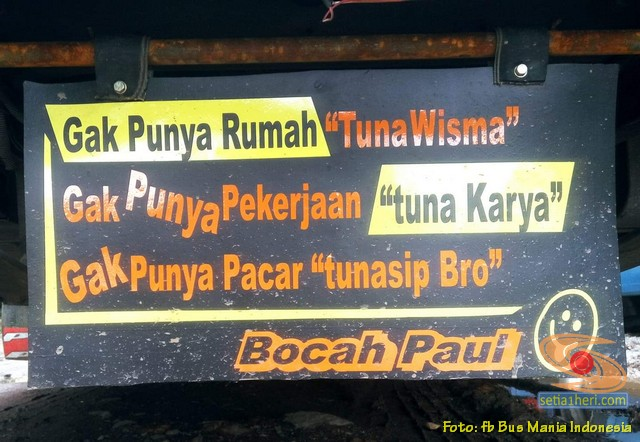 Tulisan dan kata inspirasi pada kepet Bus di Indonesia