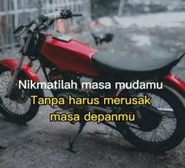 kata-kata mutiara biker Yamaha RX King tahun 2021 (1)
