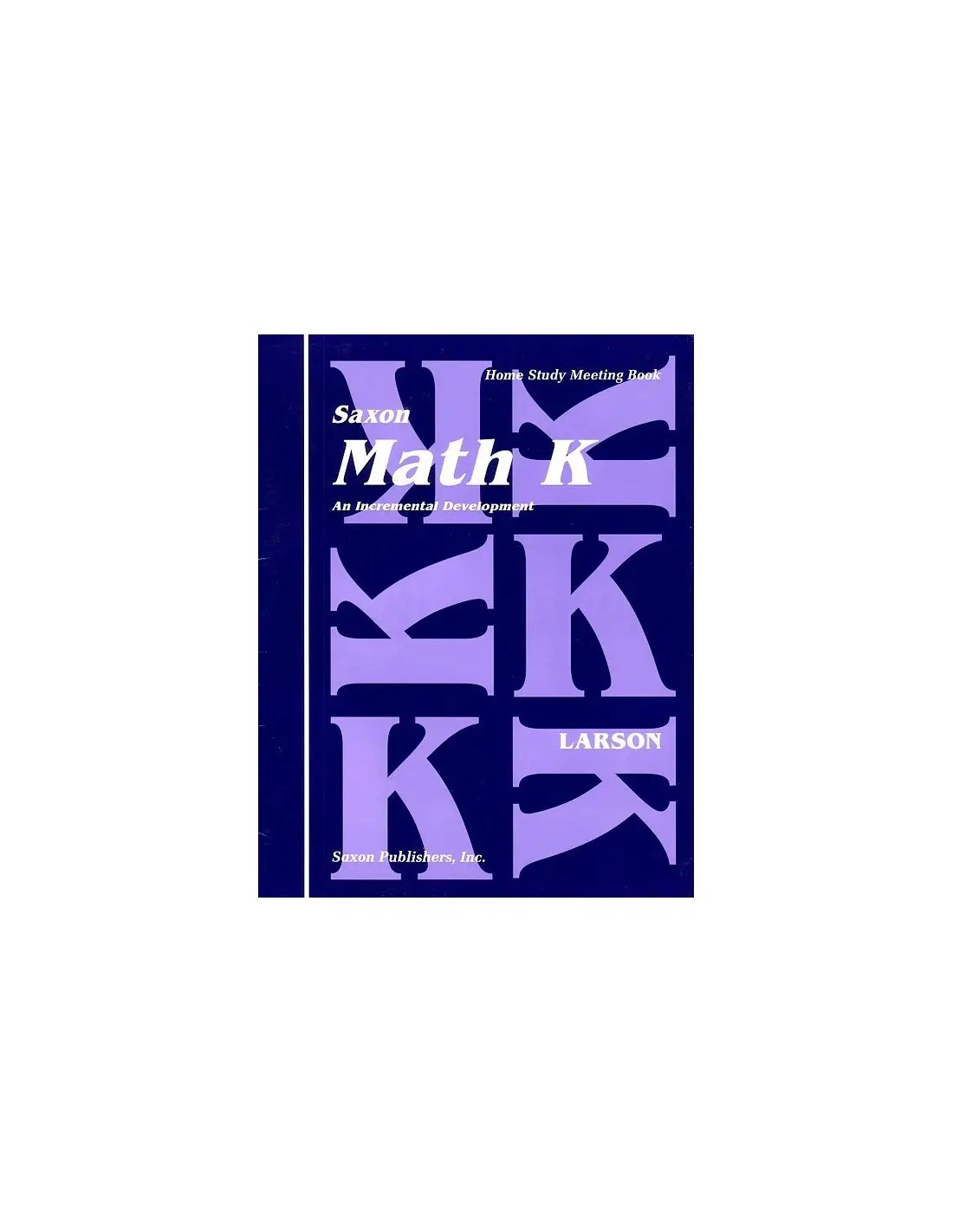 Saxon Math K Meeting Book