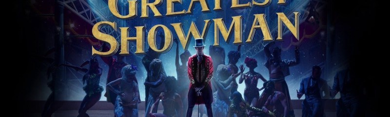 How 'The Greatest Showman' Could Have Been 'Great' (But Really Wasn't)