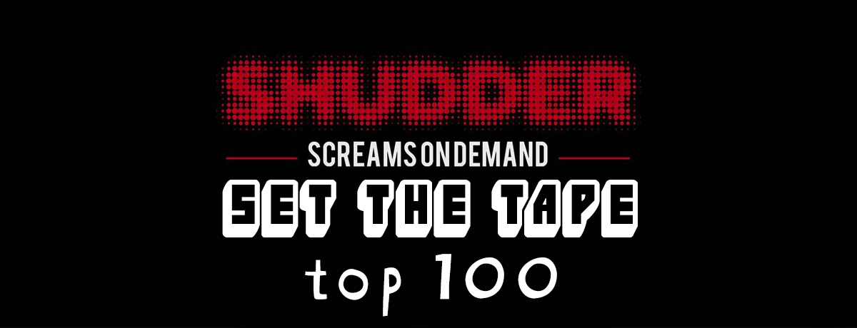 Shudder - Top 100 films available for streaming