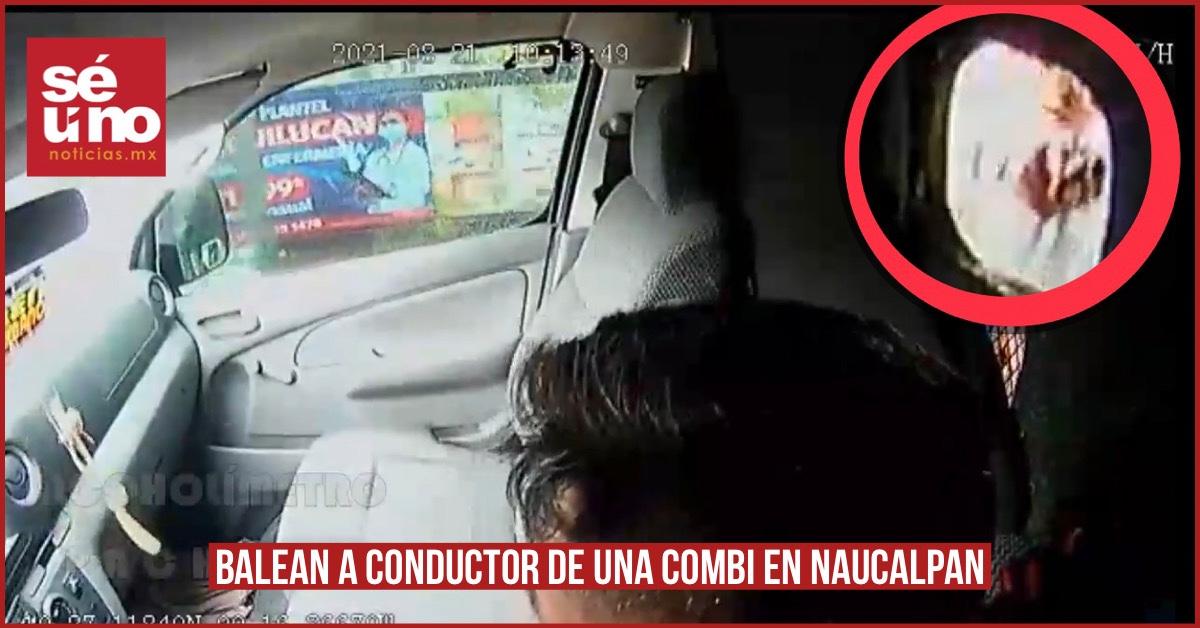 #Video Balean a conductor de una combi en Naucalpan