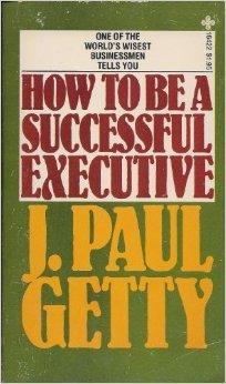 ejecutivo, triunfador, exito, j paul getty