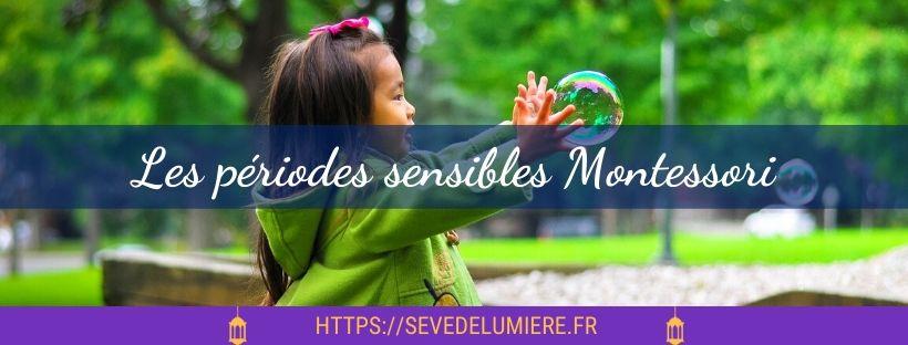 période sensible Montessori