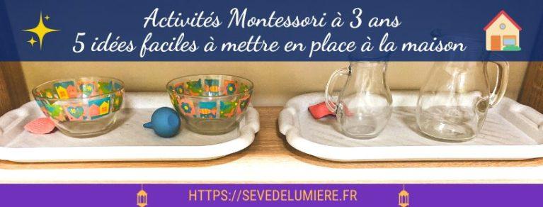 Activités montessori à 3 ans faciles à mettre en place à la maison #activitésmontessori #montessori3ans