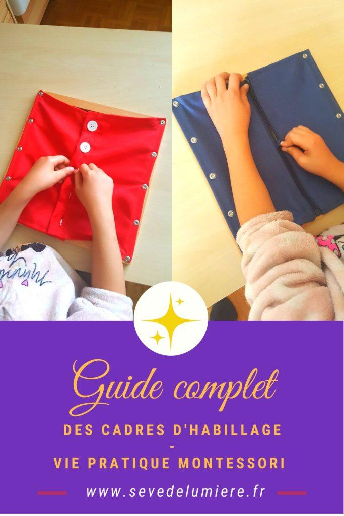 Guide complet du Matériel Montessori sur les cadres d'habillage. #cadresmontessori #cadrehabillage #pédagogiemontessori