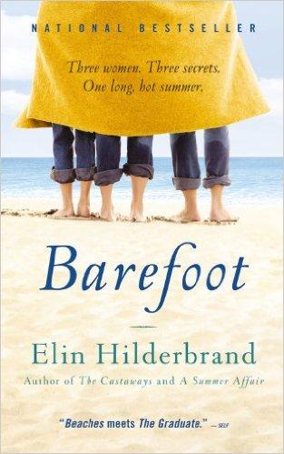 """friday favorites;Elin Hildebrand """"Barefoot"""""""