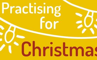 Practising for Christmas?