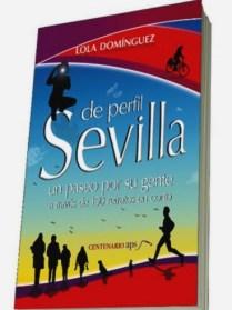 'Sevilla de Perfil. 150 retratos en corto de Sevilla y gente'