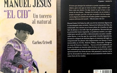 La editorial El Paseo publica la biografía de Manuel Jesús 'El Cid'