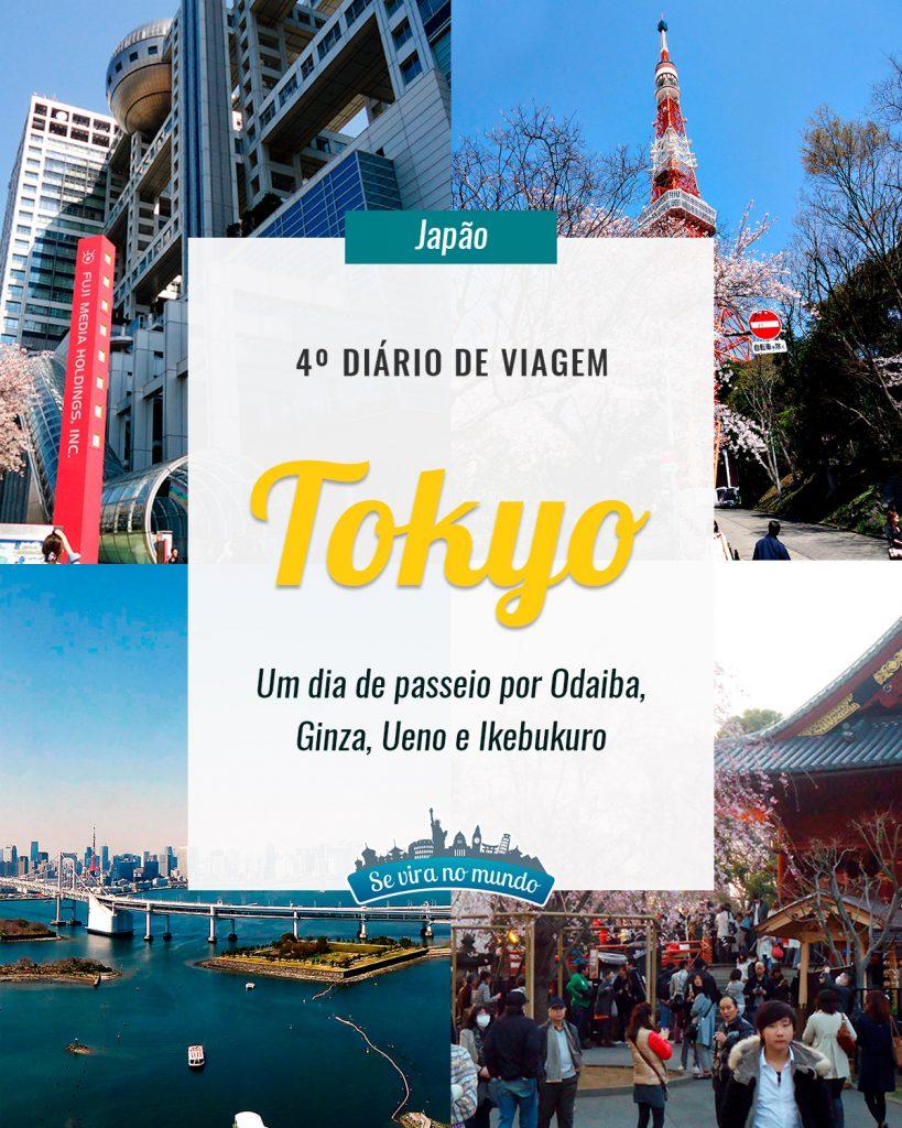 pinterest diário de viagem Tokyo Tower Odaiba Ginza Ueno e Ikebukuro