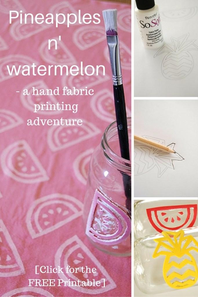 Pineapples n' watermelon - a hand fabric printing adventure