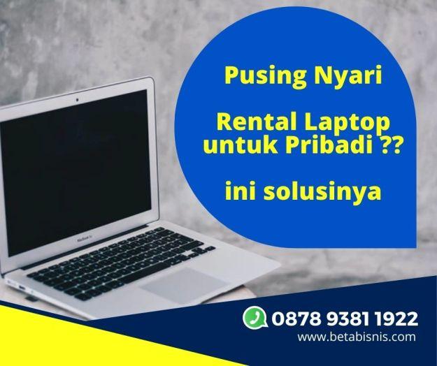 sewa laptop untuk pribadi