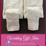 Wedding Gift Idea Monogrammed Bath Towel Set Sew Creative Custom Embroidery 260 622 8001