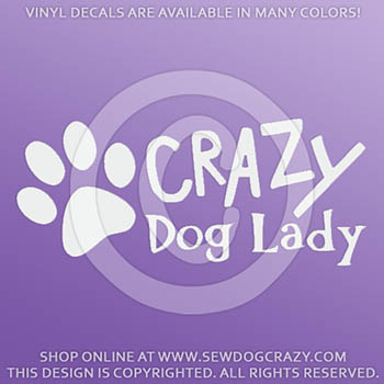 Crazy Dog Lady Decals