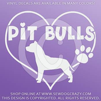 Love Pit Bulls Vinyl Decals
