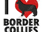 I Love Border Collies Embroidery