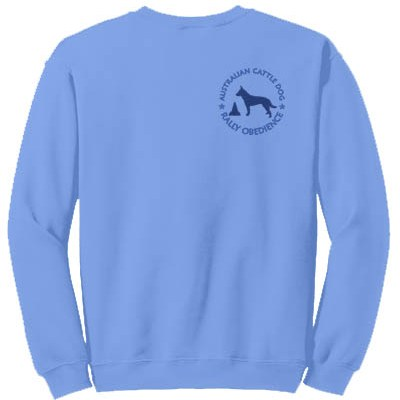 Australian Cattle Dog Rally Obedience Sweatshirt