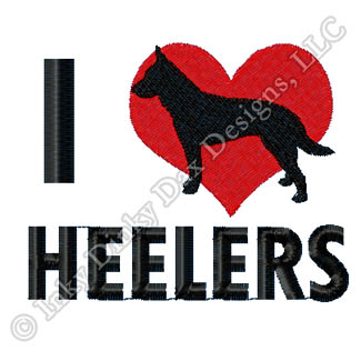 I Love Heelers Embroidery