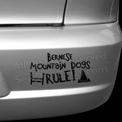 Bernese Mountain Dogs Rule Bumper Stickers