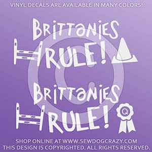 Brittanies Rule Dog Sports Decals