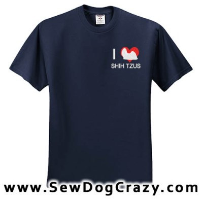Embroidered I Love Shih Tzus Tshirts