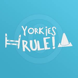 Yorkies Rule Vinyl Decals