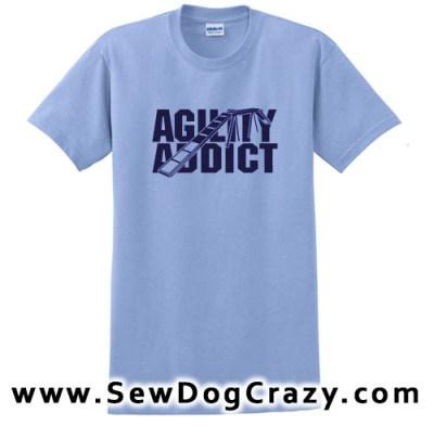 Agility Addict Tshirts