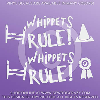 Whippets Rule Vinyl Stickers