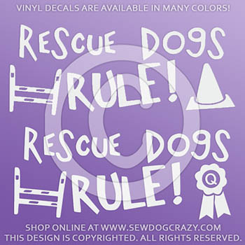 Rescue Dogs Rule Vinyl Stickers