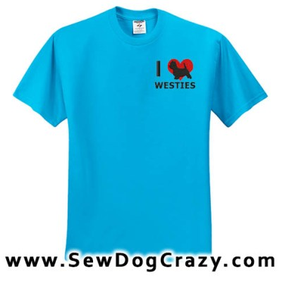 I Love Westies Embroidered Tees