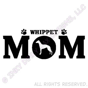 Whippet Mom Gifts