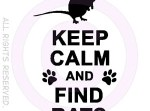 Keep Calm and Find Rats Apparel