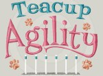 Teacup Agility Embroidery Gifts