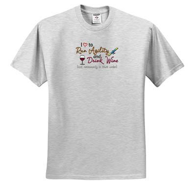 Drink Wine Dog Agility T-Shirt