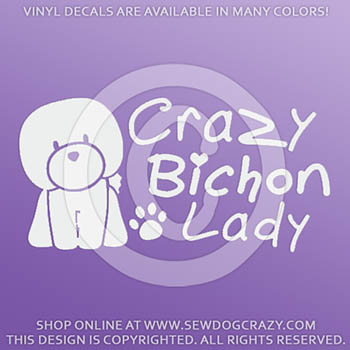 Crazy Bichon Lady Vinyl Sticker