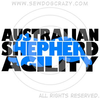 Australian Shepherd Agility Shirts