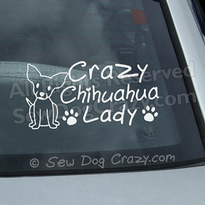 Crazy Chihuahua Lady Decal