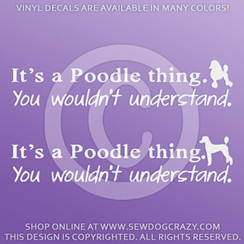 It's a Poodle Thing Vinyl Decals
