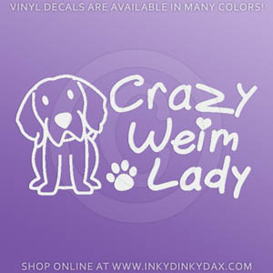Crazy Weimaraner Lady Car Sticker