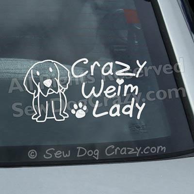 Crazy Weimaraner Lady Window Decal