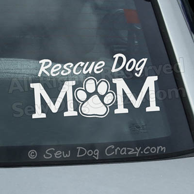 Rescue Dog Mom Car Window Sticker