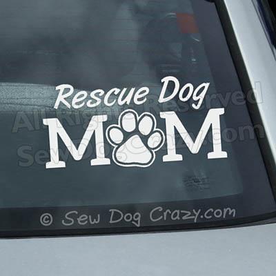 Rescue Dog Mom Car Window Sticker